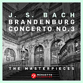 The Masterpieces - Bach: Brandenburg Concerto No.3 by Württemberg Chamber Orchestra Heilbronn