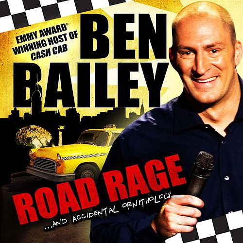 Road Rage…and Accidental Ornithology by Ben Bailey