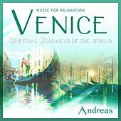 Venice - Spiritual Journeys of The World by Andreas