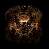 For Rome and the Throne by Kill The Romance