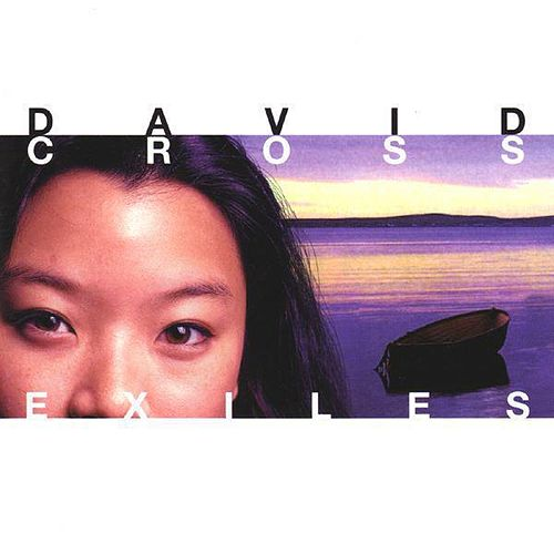 Exiles by David Cross