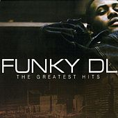 The Greatest Hits by Funky DL