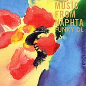 Music From Naphta by Funky DL