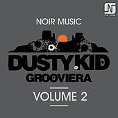 Grooviera, Vol. 2 by Dusty Kid