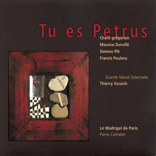 Tu es Petrus by Thierry Escaich