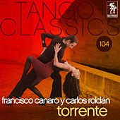 Torrente by Francisco Canaro