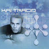 Liquid Skies by Kai Tracid