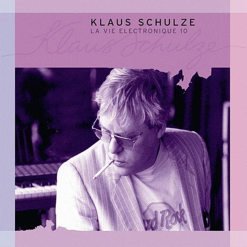 La Vie Electronique Vol. 10 by Klaus Schulze
