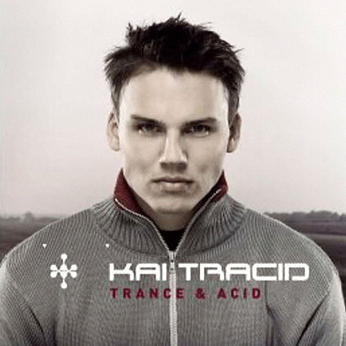 Trance & Acid by Kai Tracid
