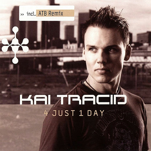 4 Just 1 Day by Kai Tracid