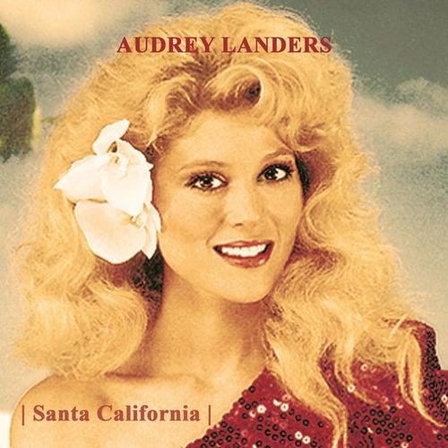 Santa California by Audrey Landers