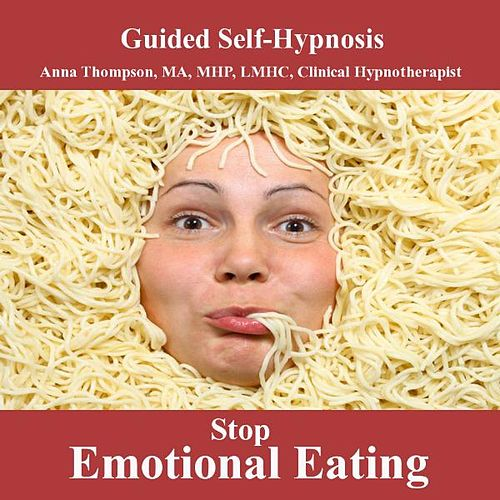 Stop Emotional Eating Hypnosis For Weight Loss And Healthy Body Image With Bilateral Stimulation by Anna Thompson