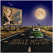 Texas Moon by Candy Chase