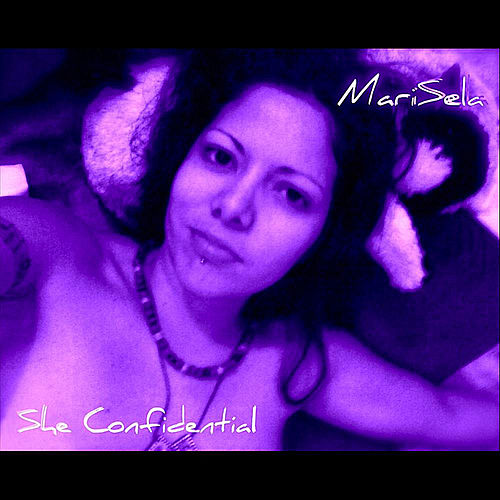 She Confidential by Marisela
