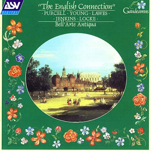 The English Connection: Purcell; Young; Lawes; Jenkins; Locke by Bell'arte Antiqua