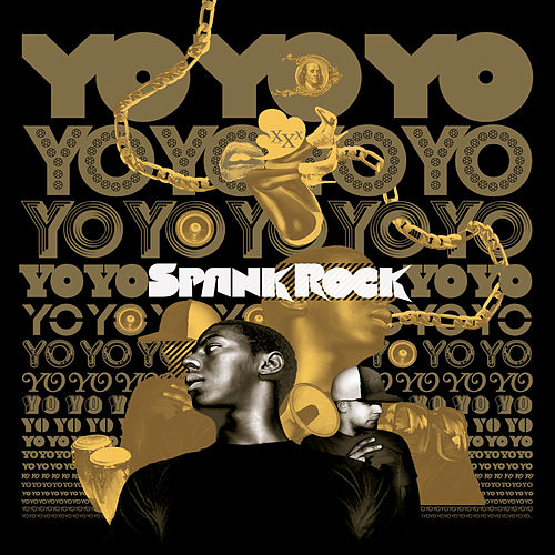 YoYoYoYoYo by Spank Rock