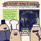 Keep It Unreal (10th Anniversary Analogue Remaster Edition) by Mr. Scruff