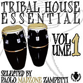 Tribal House Essential Vol 1 by Various Artists