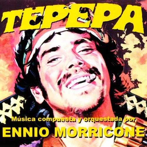 Tepepa by Ennio Morricone