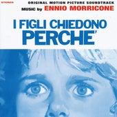 I Bambini Chiedono Perche' by Ennio Morricone