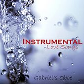 Instrumental Love Songs - Gabriel's Oboe - Love Songs by Instrumental Love Songs