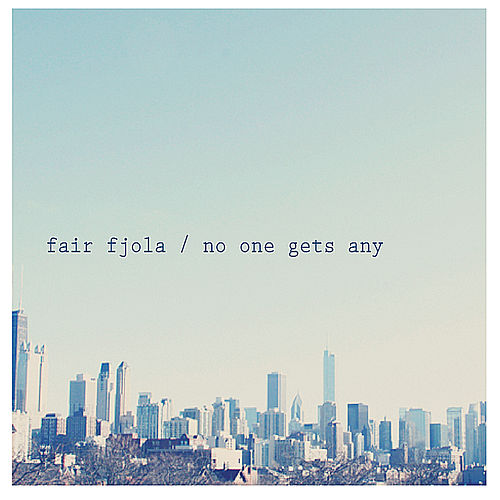 No One Gets Any by Fair Fjola