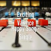 Happy Song - Single by Exciting Valence