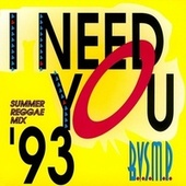 I Need You '93 by B.v.s.m.p.