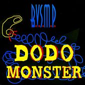 Dodo Monster by B.v.s.m.p.