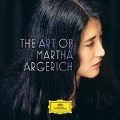 The Art of Martha Argerich by Various Artists