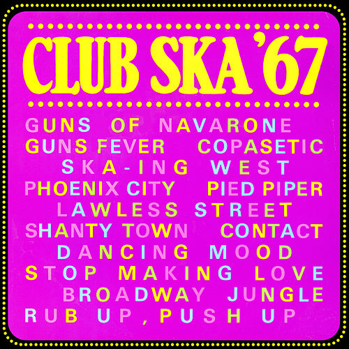 Club Ska '67 by Various Artists