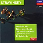Stravinsky: Dumbarton Oaks; Danses Concertantes; Concerto in D for Strings by Various Artists