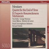 Messiaen: Quartet for the End of Time; Et Expecto Resurrectionem Mortuorum by Various Artists