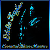 Essential Blues Masters by Eddie Taylor