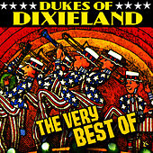 The Very Best Of by Dukes Of Dixieland