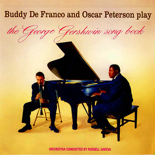 Play The George Gershwin Song Book by Buddy DeFranco