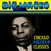 Chicago Blues Classics by Big Maceo