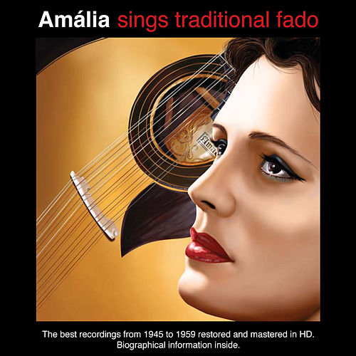 Amália Sings Traditional Fado by Amalia Rodrigues