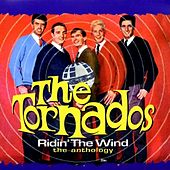 Ridin' The Wind - The Anthology by The Tornados