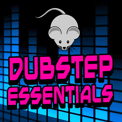 Dubstep Essentials by Various Artists