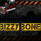 Busy Bones - [The Dave Cash Collection] by Bizzy Bone