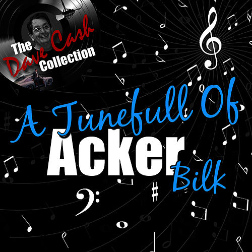 A Tunefull Of Acker - [The Dave Cash Collection] by Acker Bilk