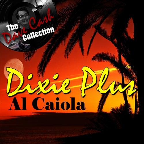 Dixie Plus - [The Dave Cash Collection] by Al Caiola