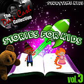 Stories For Kids Vol. 3 - [The Dave Cash Collection] by Kids - Story