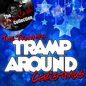 Tramp Around Christmas - [The Dave Cash Collection] by The Trammps