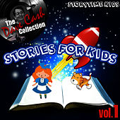 Stories For Kids Vol. 1 - [The Dave Cash Collection] by Kids - Story
