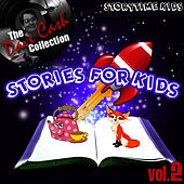 Stories For Kids Vol. 2 - [The Dave Cash Collection] by Kids - Story