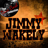 Jimmy Wakely - [The Dave Cash Collection] by Jimmy Wakely