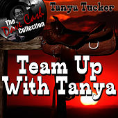 Team Up With Tanya - [The Dave Cash Collection] by Tanya Tucker