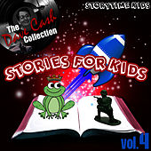 Stories For Kids Vol. 4 - [The Dave Cash Collection] by Kids - Story